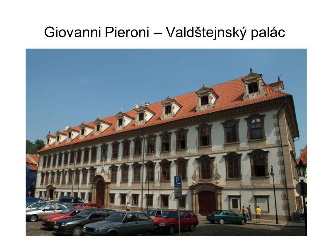 Giovanni Pieroni – Valdštejnský palác
