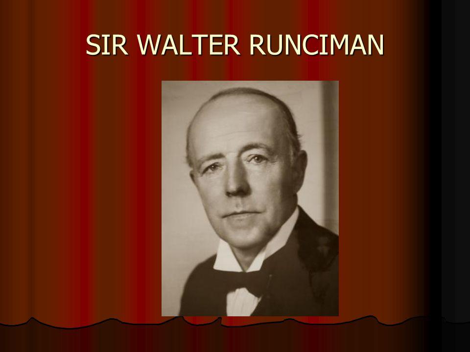 SIR WALTER RUNCIMAN