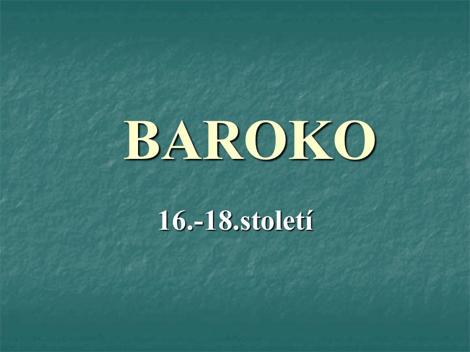 BAROKO 16.-18.století