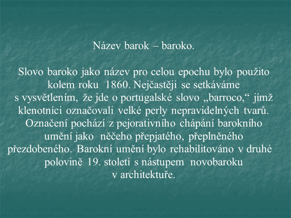 Název barok – baroko.