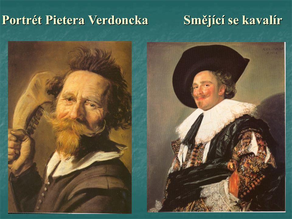 Portrét Pietera Verdoncka Smějící se kavalír
