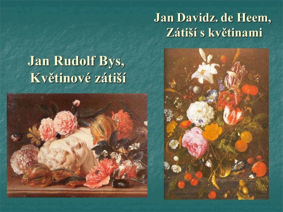 Jan Rudolf Bys, Květinové zátiší
