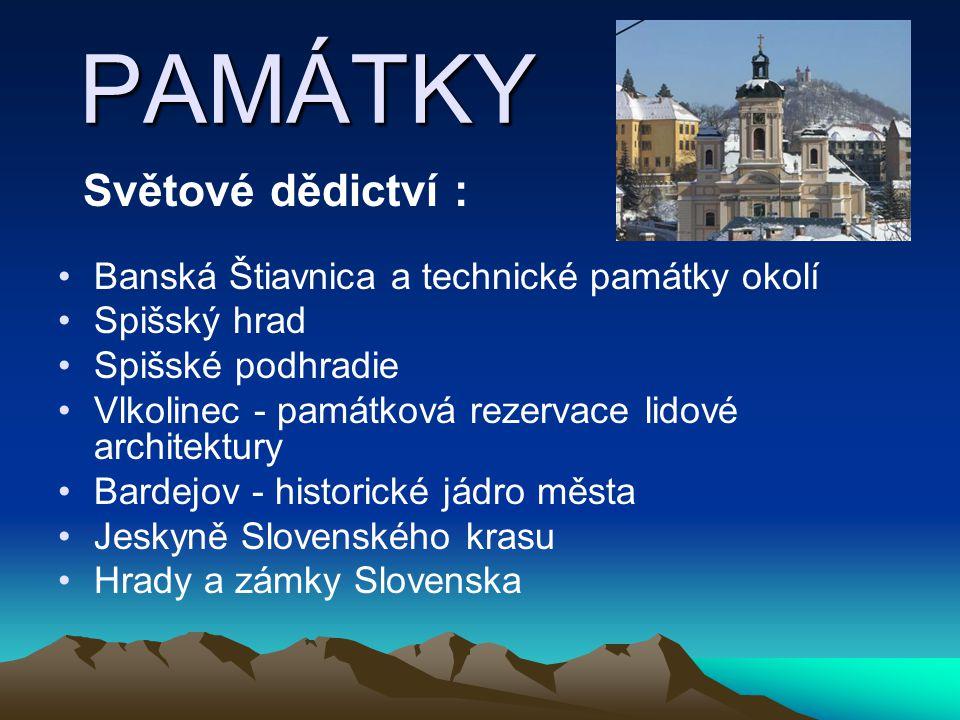 PAMÁTKY Světové dědictví : Banská Štiavnica a technické památky okolí