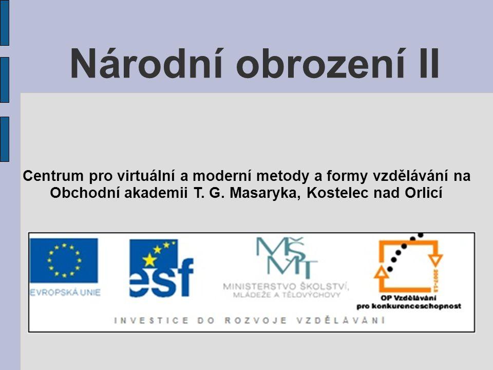 Národní obrození II Centrum pro virtuální a moderní metody a formy vzdělávání na.