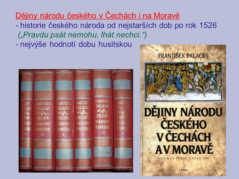 Dějiny národu českého v Čechách i na Moravě
