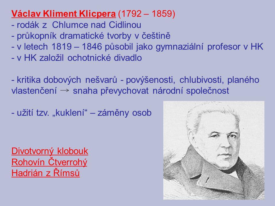 Václav Kliment Klicpera (1792 – 1859)