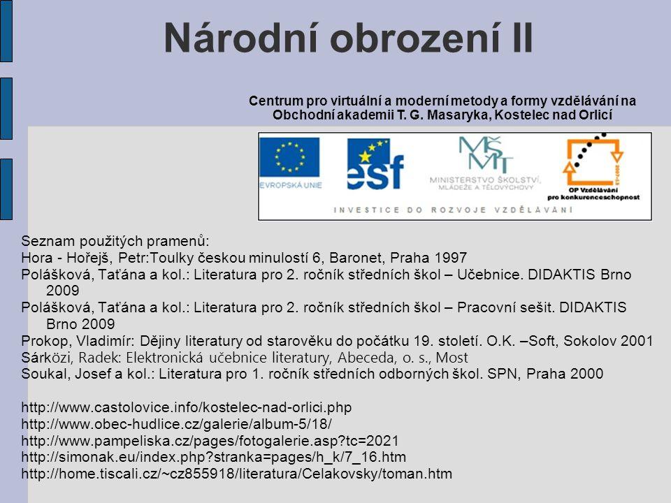 Národní obrození II Seznam použitých pramenů: