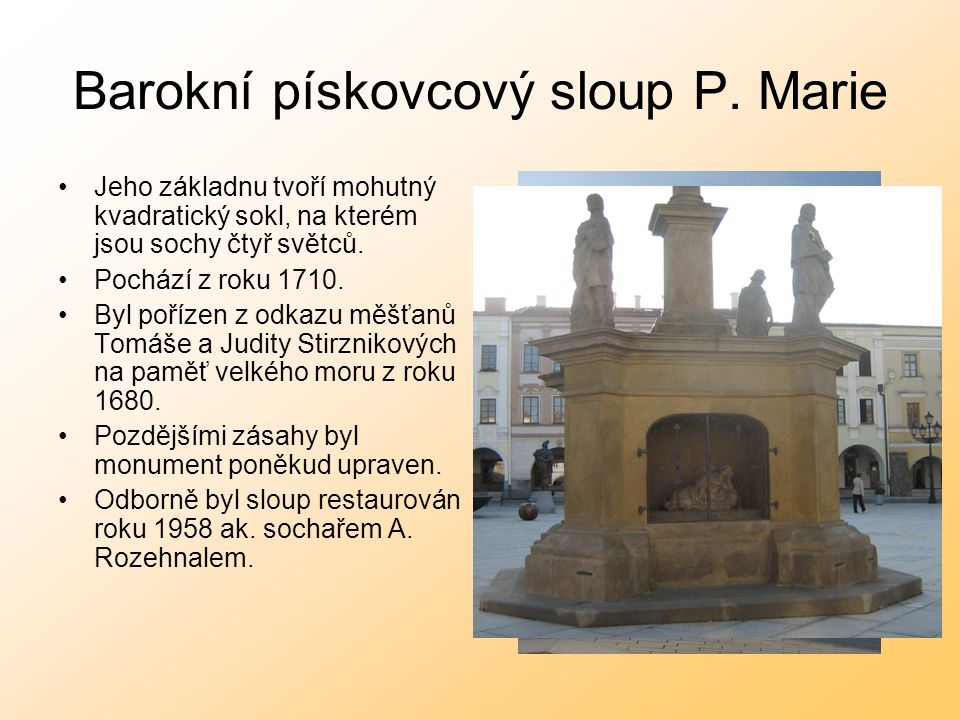 Barokní pískovcový sloup P. Marie