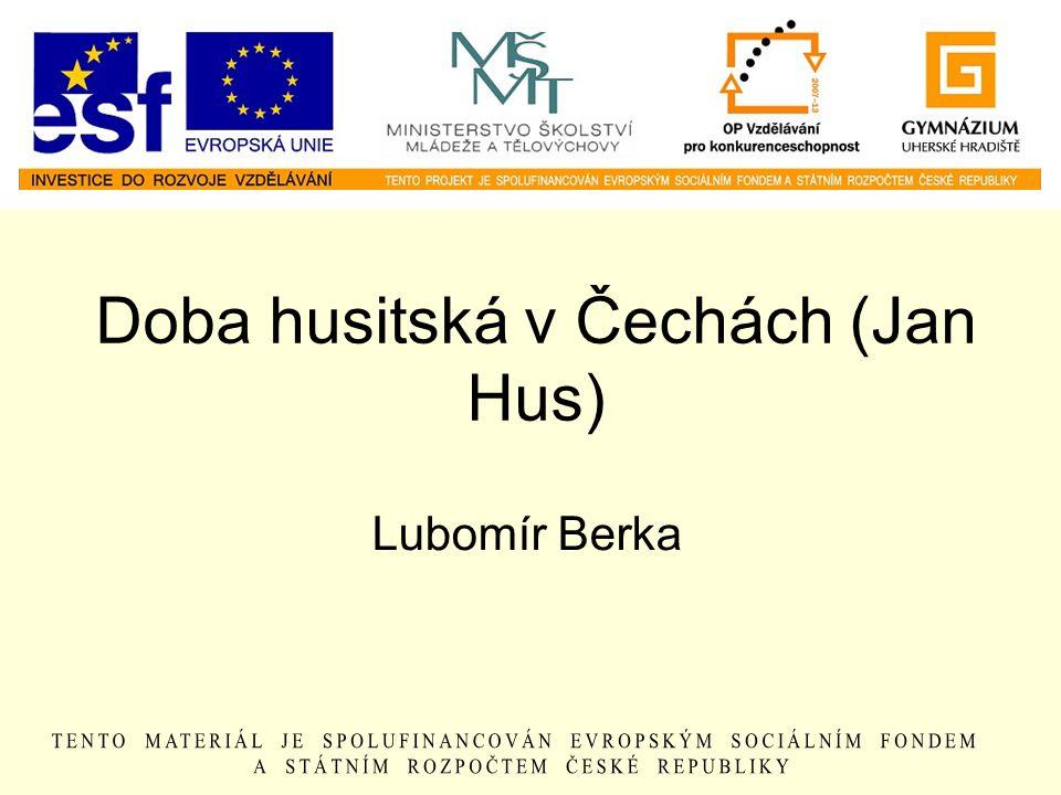 Doba husitská v Čechách (Jan Hus)