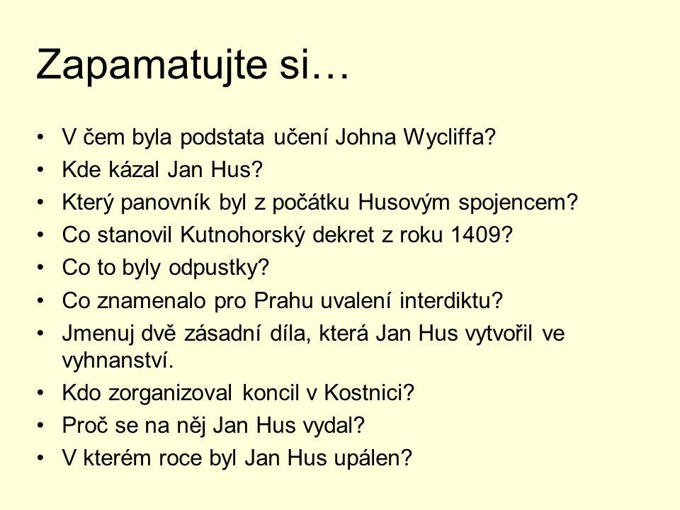Zapamatujte si… V čem byla podstata učení Johna Wycliffa