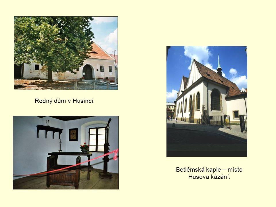 Betlémská kaple – místo Husova kázání.