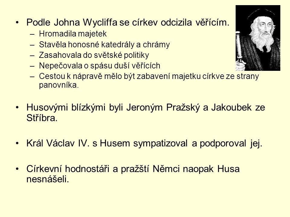 Podle Johna Wycliffa se církev odcizila věřícím.