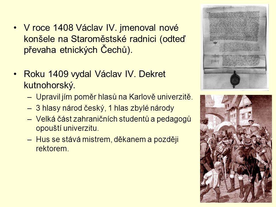 Roku 1409 vydal Václav IV. Dekret kutnohorský.