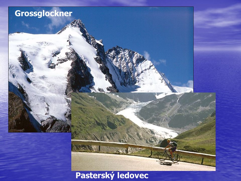 Grossglockner Pasterský ledovec