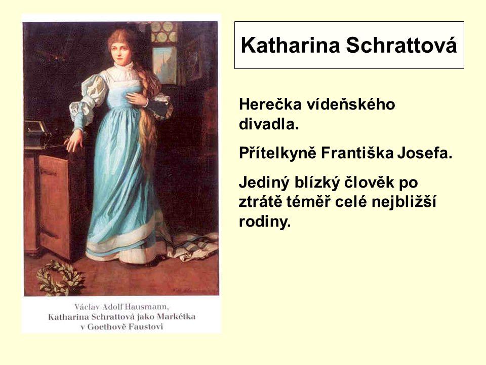 Katharina Schrattová Herečka vídeňského divadla.