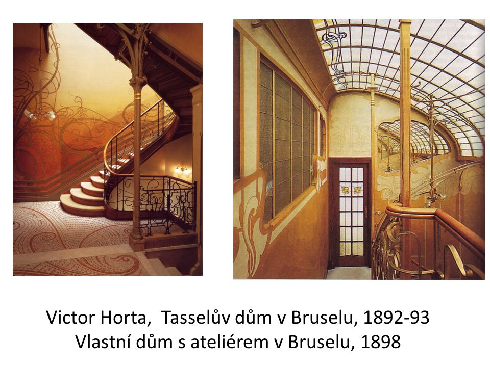 Victor Horta, Tasselův dům v Bruselu, 1892-93 Vlastní dům s ateliérem v Bruselu, 1898