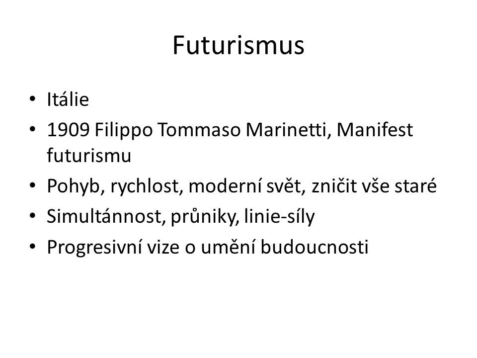 Futurismus Itálie 1909 Filippo Tommaso Marinetti, Manifest futurismu