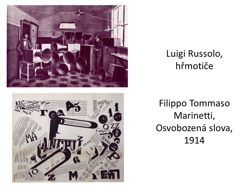 Luigi Russolo, hřmotiče Filippo Tommaso Marinetti, Osvobozená slova, 1914