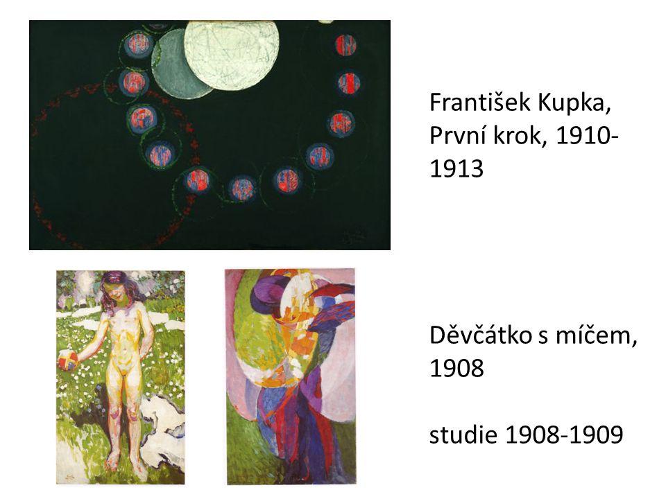 František Kupka, První krok, 1910-1913 Děvčátko s míčem, 1908 studie 1908-1909