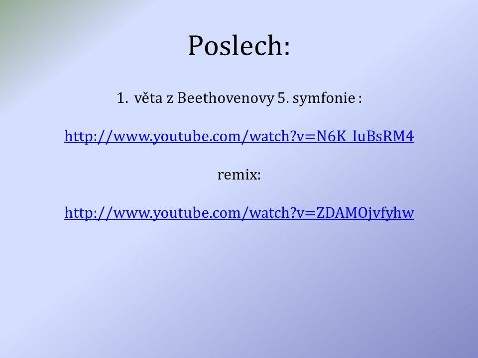 věta z Beethovenovy 5. symfonie :