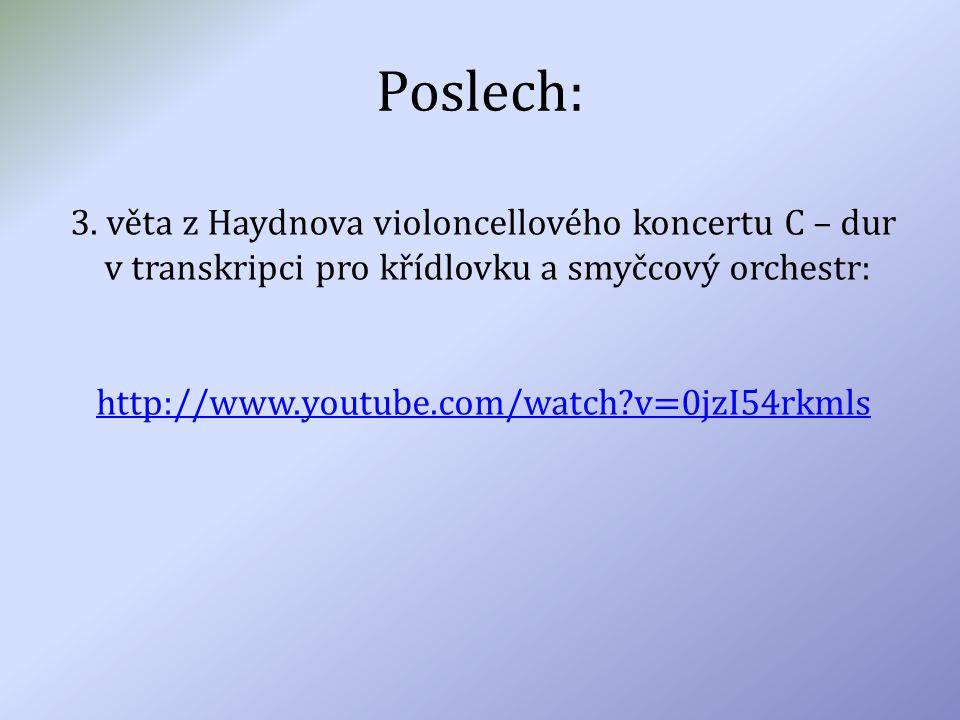 Poslech: 3. věta z Haydnova violoncellového koncertu C – dur