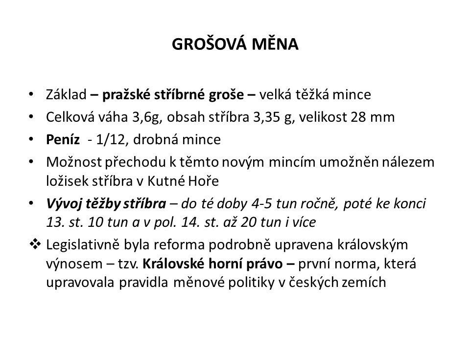 GROŠOVÁ MĚNA Základ – pražské stříbrné groše – velká těžká mince