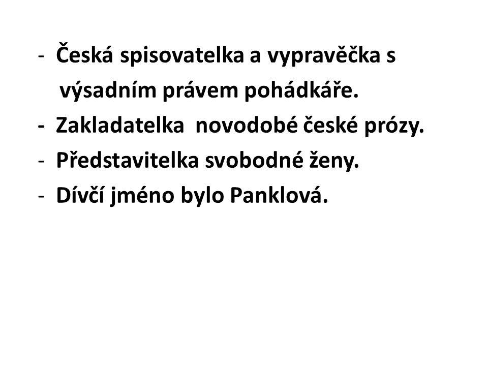 Česká spisovatelka a vypravěčka s