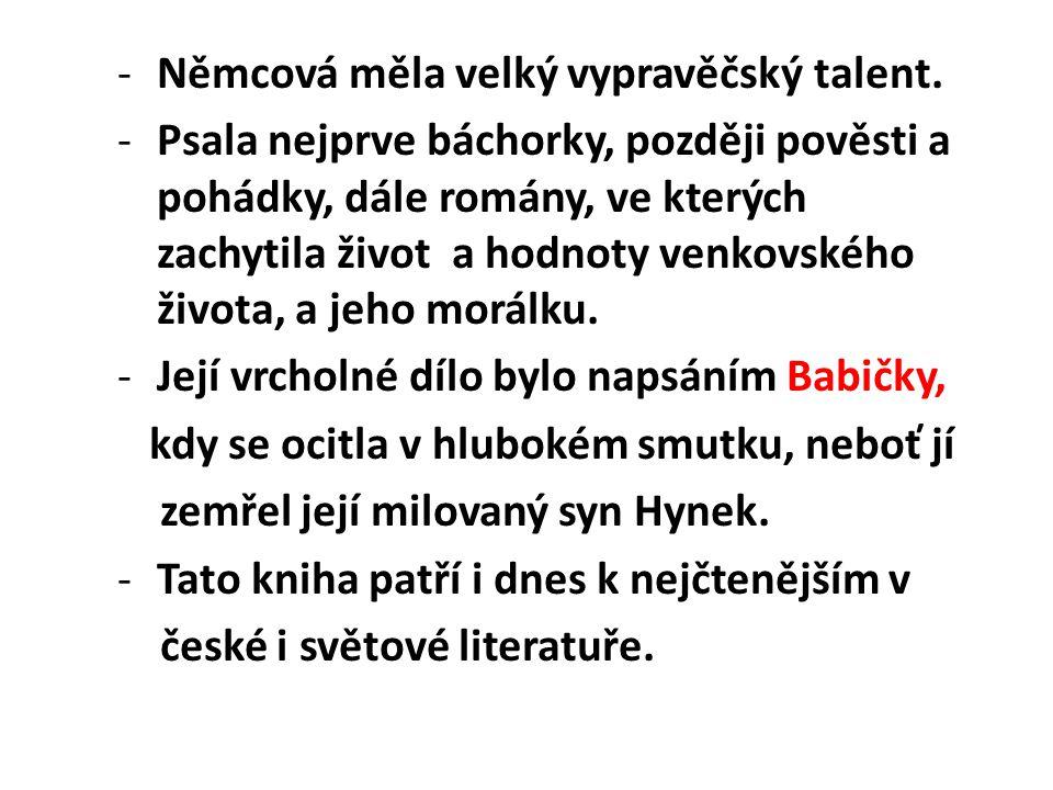 Němcová měla velký vypravěčský talent.