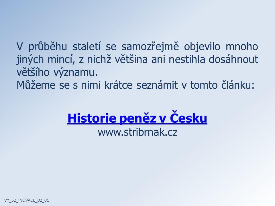 Historie peněz v Česku www.stribrnak.cz