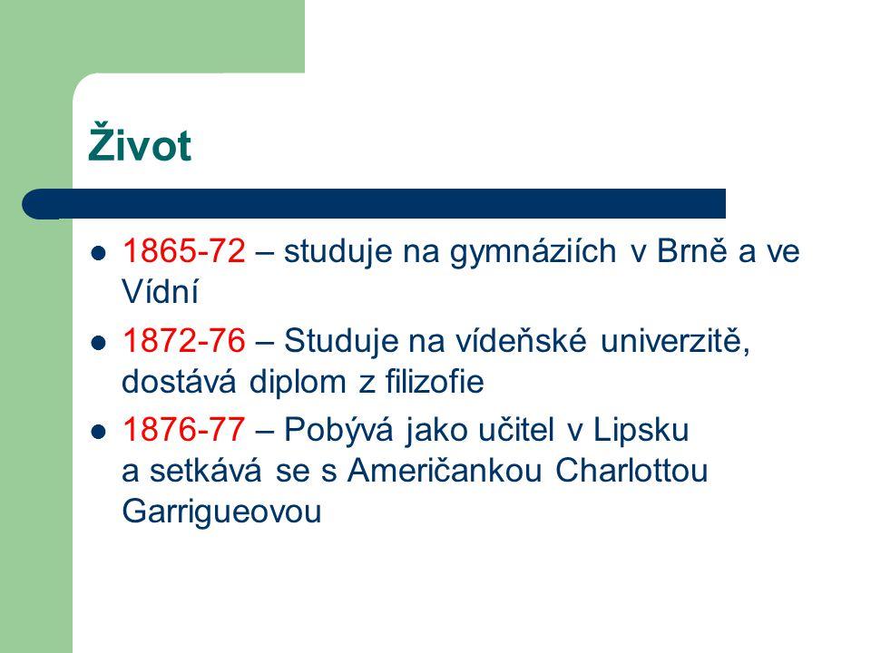 Život 1865-72 – studuje na gymnáziích v Brně a ve Vídní