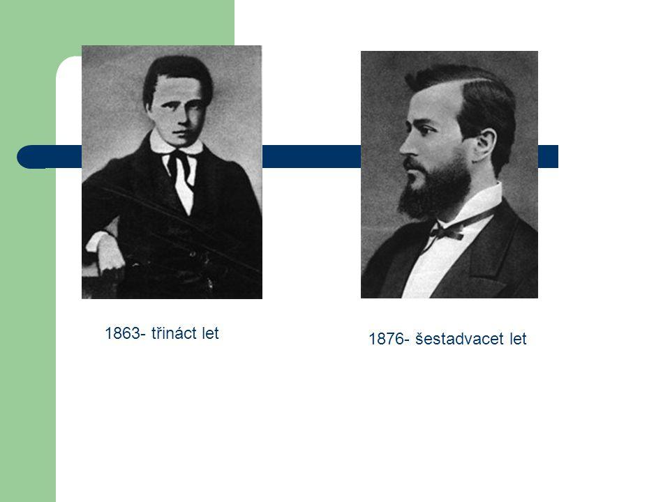 1863- třináct let 1876- šestadvacet let