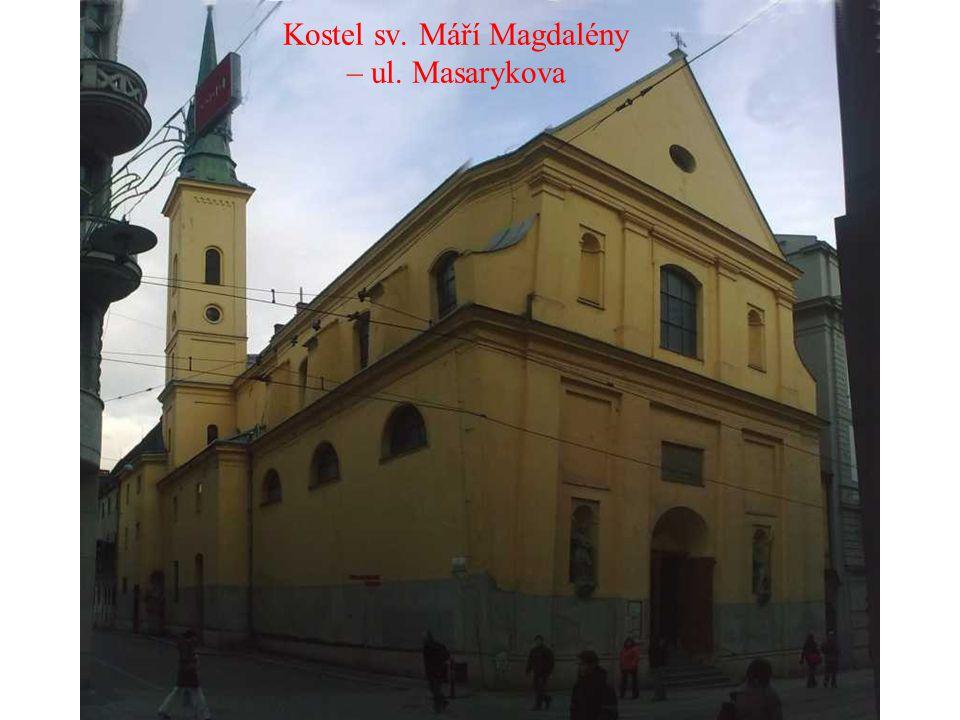 Kostel sv. Máří Magdalény – ul. Masarykova