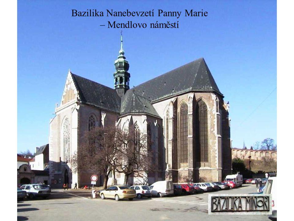 Bazilika Nanebevzetí Panny Marie – Mendlovo náměstí