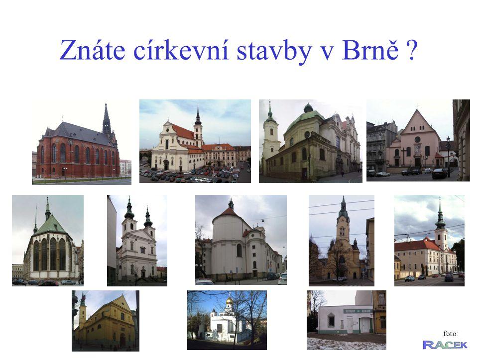 Znáte církevní stavby v Brně