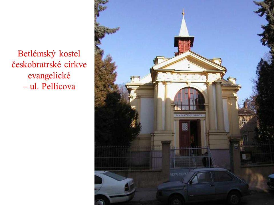 Betlémský kostel českobratrské církve evangelické – ul. Pellicova