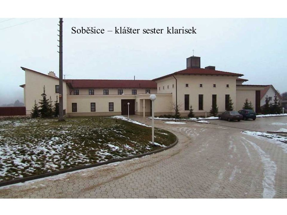 Soběšice – klášter sester klarisek