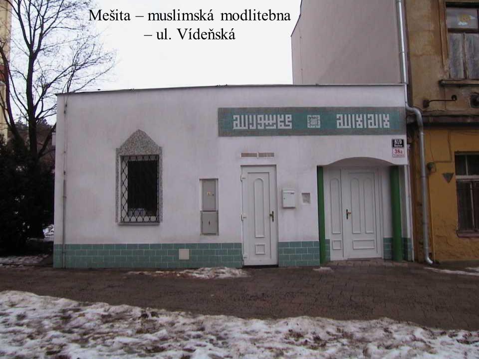 Mešita – muslimská modlitebna – ul. Vídeňská