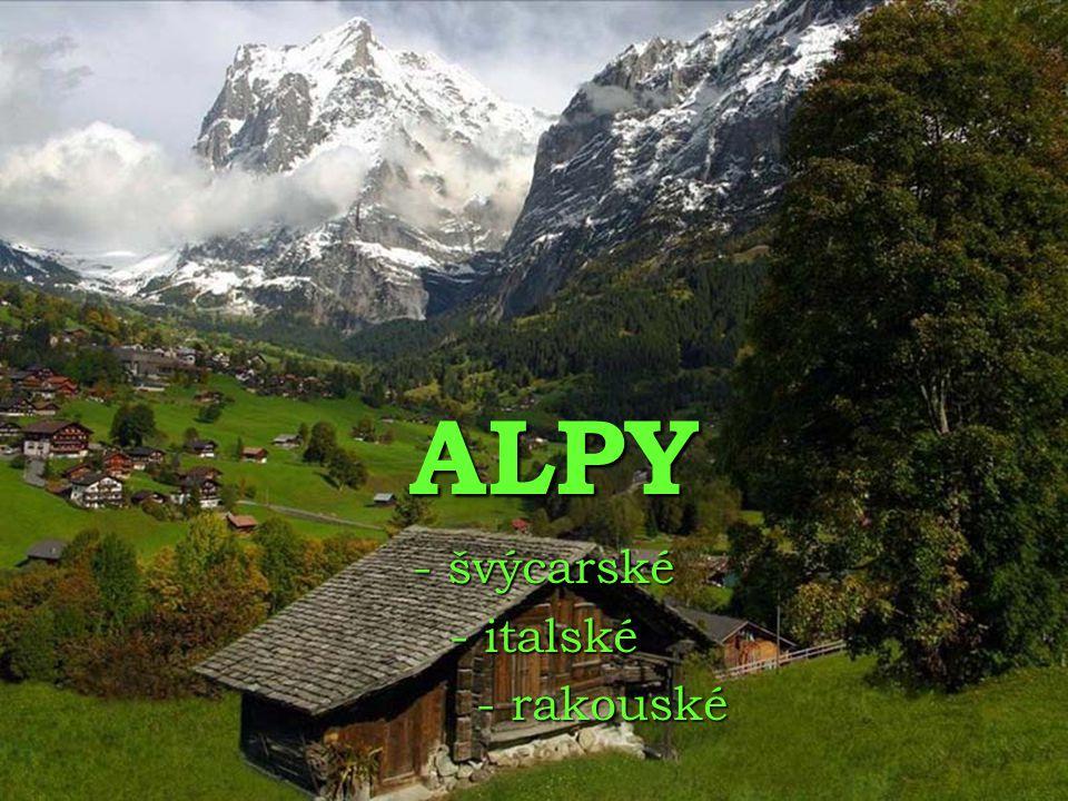ALPY - švýcarské - italské - rakouské
