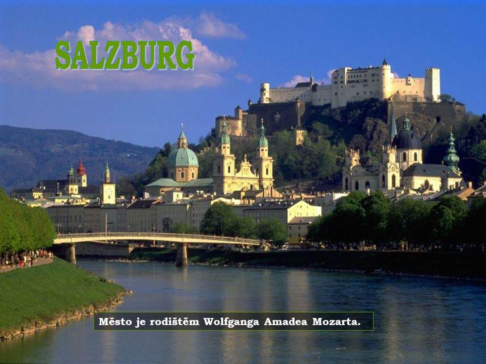 SALZBURG Město je rodištěm Wolfganga Amadea Mozarta.