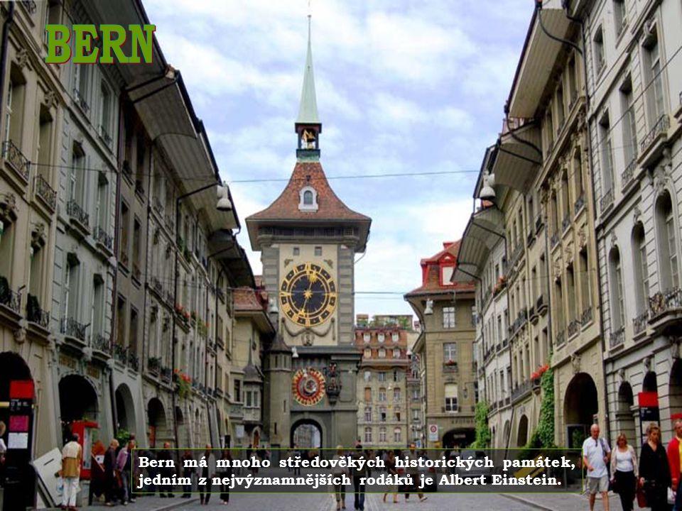 BERN Bern má mnoho středověkých historických památek, jedním z nejvýznamnějších rodáků je Albert Einstein.