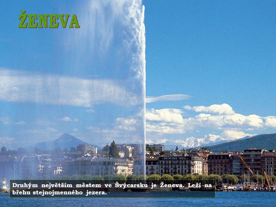 ŽENEVA Druhým největším městem ve Švýcarsku je Ženeva. Leží na břehu stejnojmenného jezera.