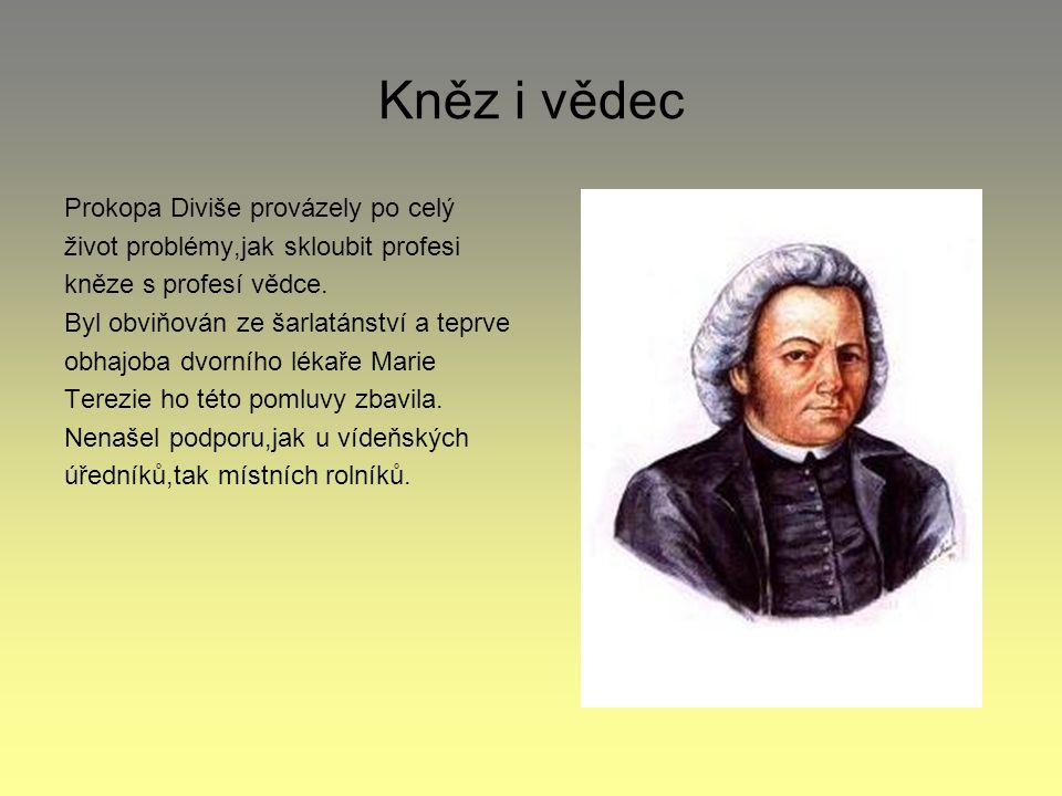 Kněz i vědec Prokopa Diviše provázely po celý
