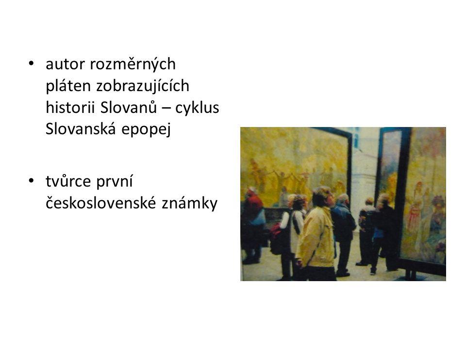 autor rozměrných pláten zobrazujících historii Slovanů – cyklus Slovanská epopej