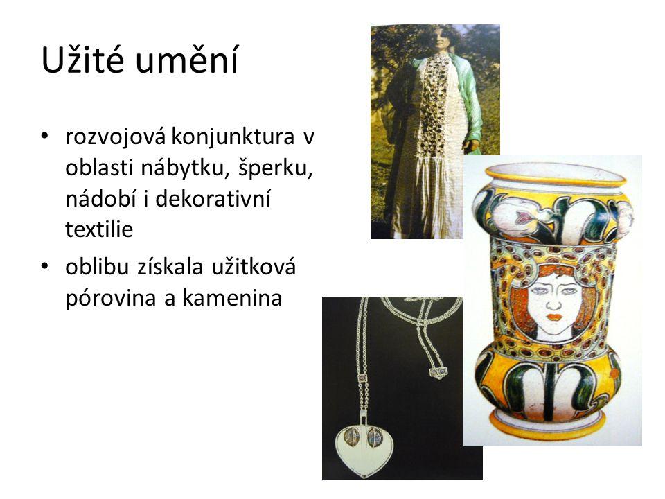 Užité umění rozvojová konjunktura v oblasti nábytku, šperku, nádobí i dekorativní textilie.