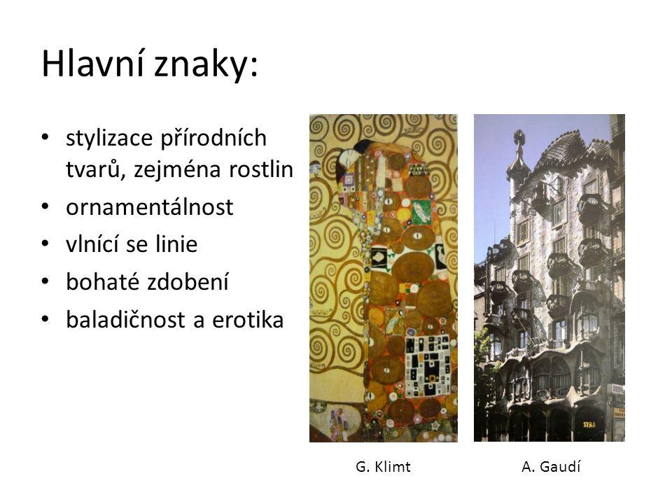 Hlavní znaky: stylizace přírodních tvarů, zejména rostlin