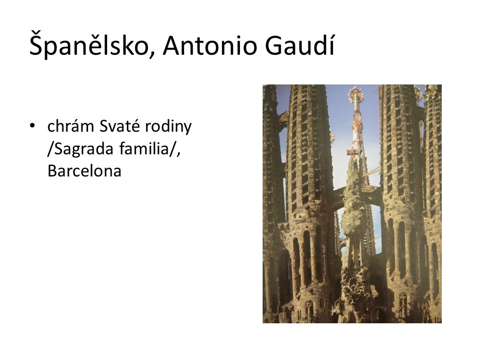 Španělsko, Antonio Gaudí