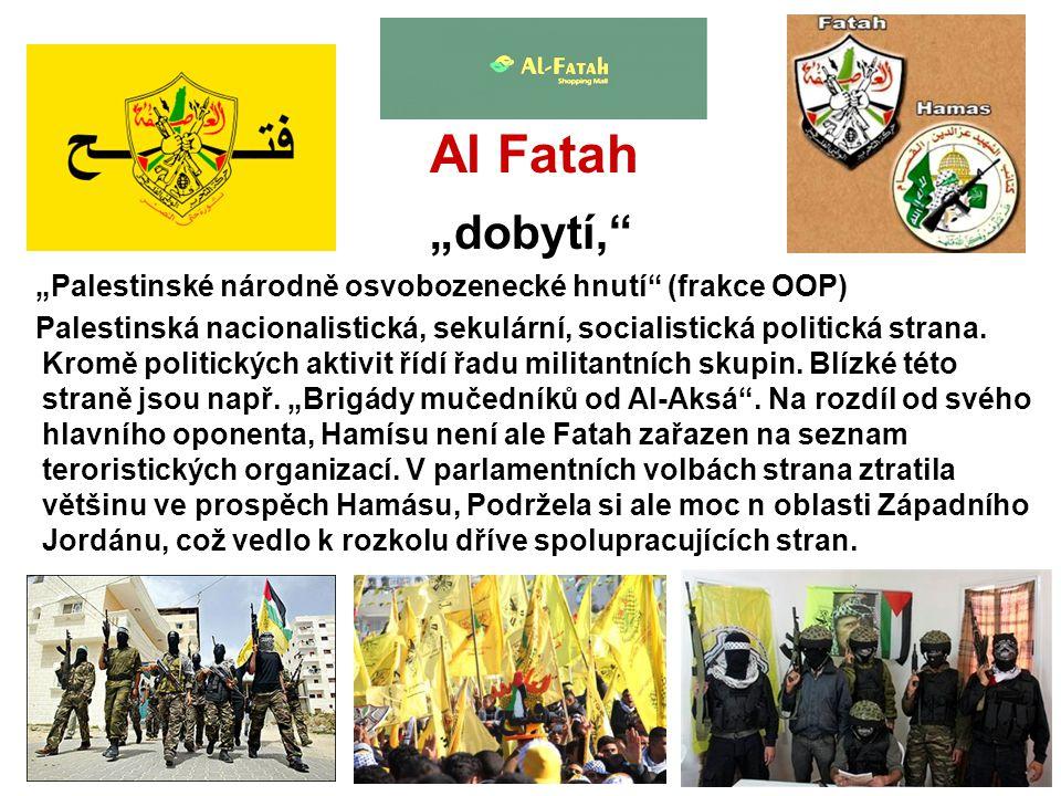 """Al Fatah """"dobytí, """"Palestinské národně osvobozenecké hnutí (frakce OOP)"""