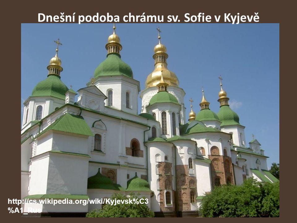 Dnešní podoba chrámu sv. Sofie v Kyjevě