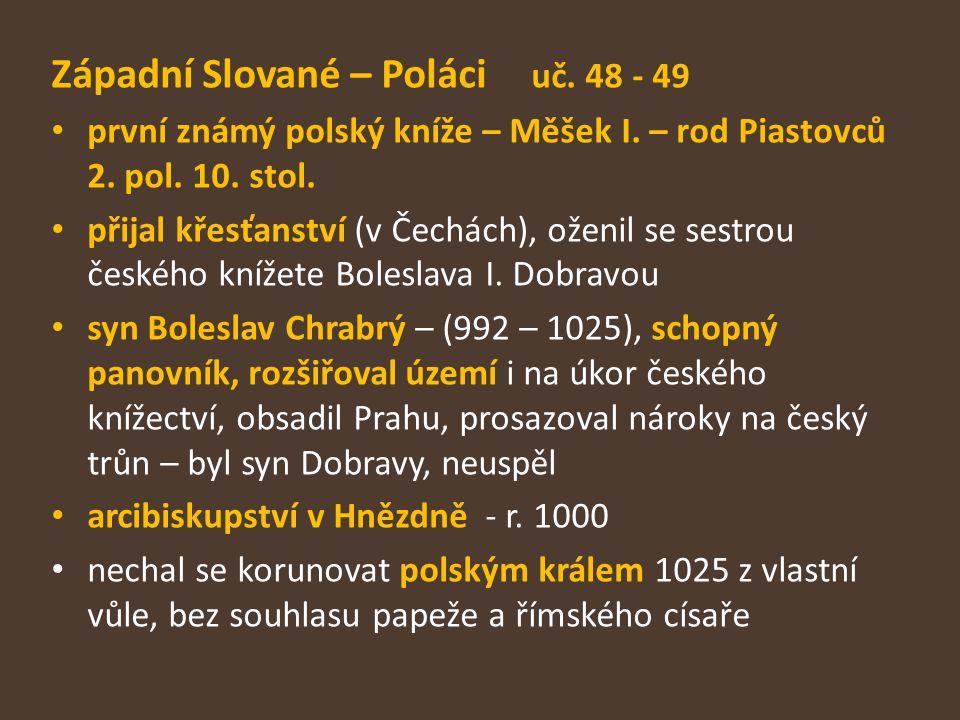 Západní Slované – Poláci uč. 48 - 49