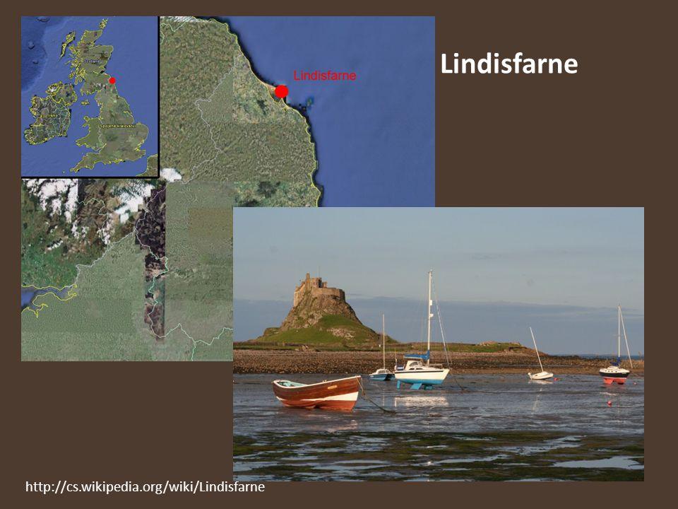 Lindisfarne http://cs.wikipedia.org/wiki/Lindisfarne